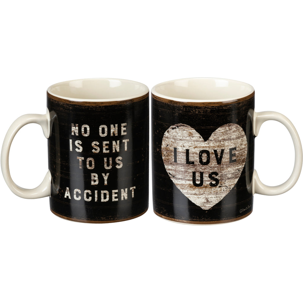 Mug - No One Is Sent To Us By Accident