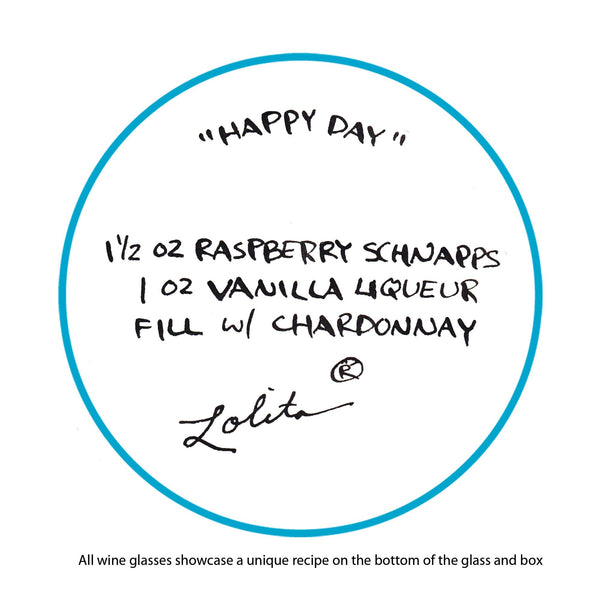 Happy Day Wine Glass by Lolita