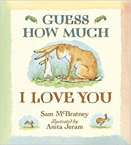 Guess How Much I Love You Hardcover Book