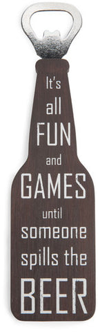 "Fun and Games - 7"" Bottle Opener Magnet"