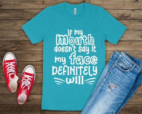 IF MY MOUTH TEE
