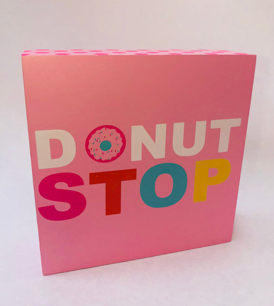 Donut Stop Wooden Sign