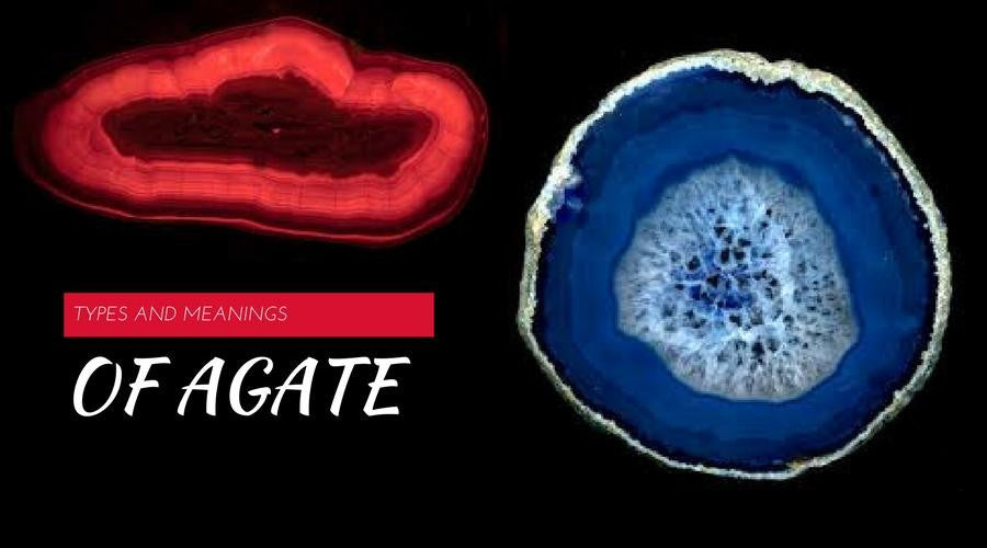Types of Agate and Their Meaning