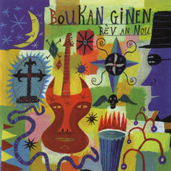 Boukan Ginen - Rev An Nou from Compass Records