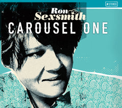 Ron Sexsmith - CAROUSEL ONE bundle from Compass Records