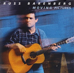 Moving Pictures - Russ Barenberg