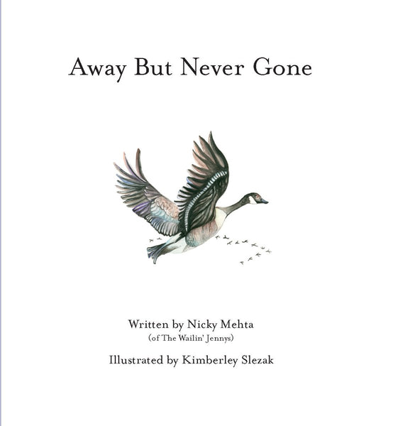 Away But Never Gone - Nicky Mehta
