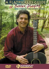A Flatpickers Guide to Better Playing - Russ Barenberg from Compass Records