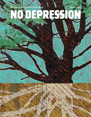 No Depression, Roots & Branches