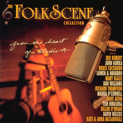 The FolkScene Collection: From the Heart of Studio A