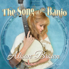 The Song of the Banjo from Compass Records