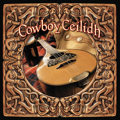Cowboy Ceilidh from Compass Records