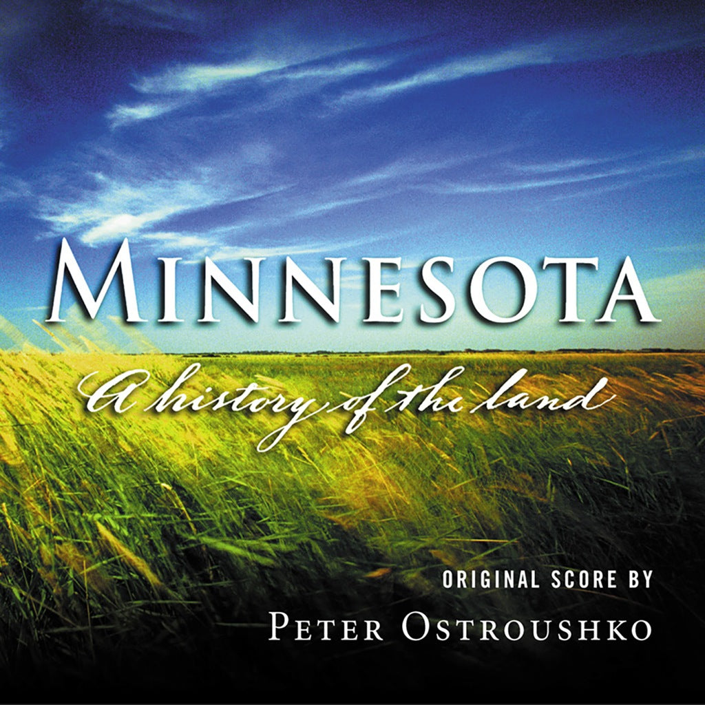 Minnesota - A History Of The Land