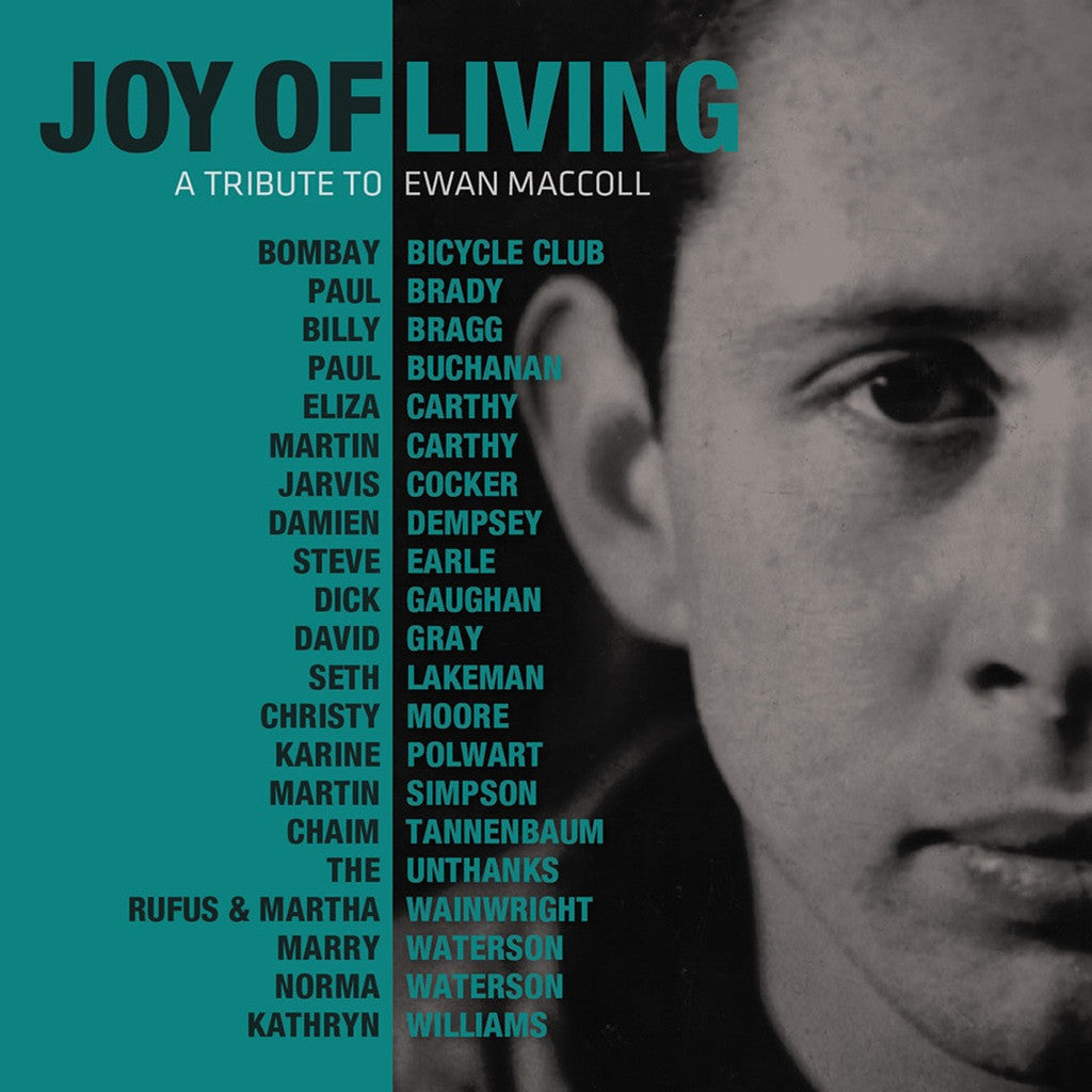 Merveilleux Joy Of Living: A Tribute To Ewan MacColl