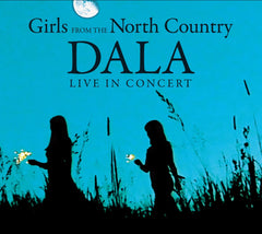 Girls From The North Country (Dala Live In Concert)