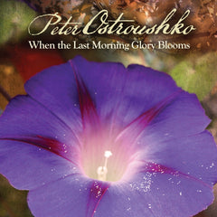 When the Last Morning Glory Blooms from Compass Records
