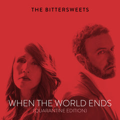 When the World Ends (Quarantine Edition) from Compass Records