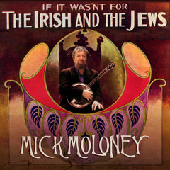 If It Wasn't for the Irish and the Jews from Compass Records
