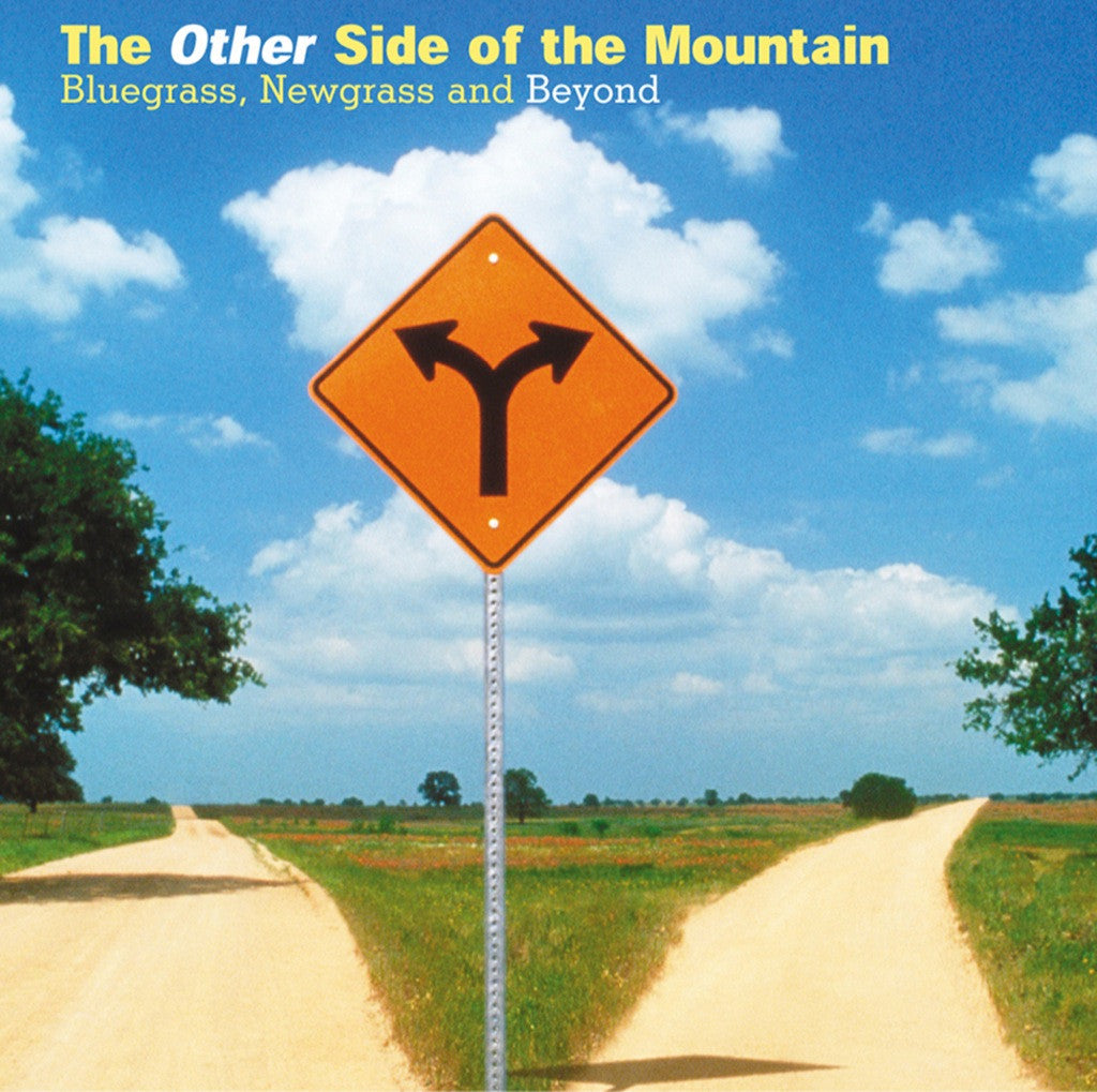 The Other Side of the Mountain: Bluegrass, Newgrass and Beyond