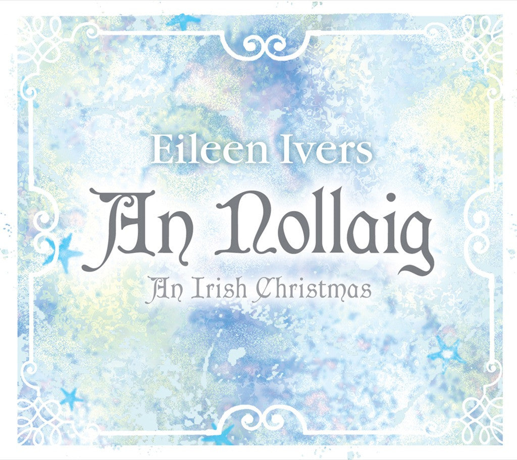 An Nollaig: An Irish Christmas – Compass Records