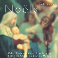 Noëls Celtiques Celtic Christmas Music from Brittany