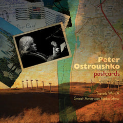 Postcards - Travels With A Great American Radio Show
