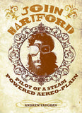 John Hartford - John Hartford: Pilot of a Steam Powered Aereo-Plain (Hardcover Book with CD)
