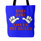 This Girl Loves Pit Bulls