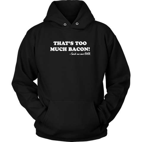 That's Too Much Bacon!