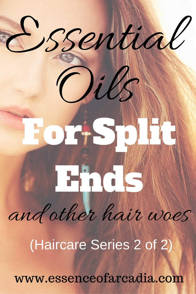 Essential Oils for Split Ends…and Other Hair Woes (2 of 2)
