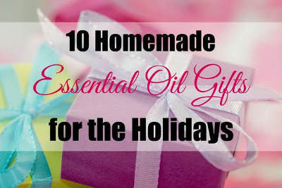 10 Handmade Essential Oil Holiday Gifts