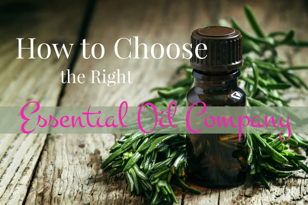 What to Look for in an Essential Oils Company