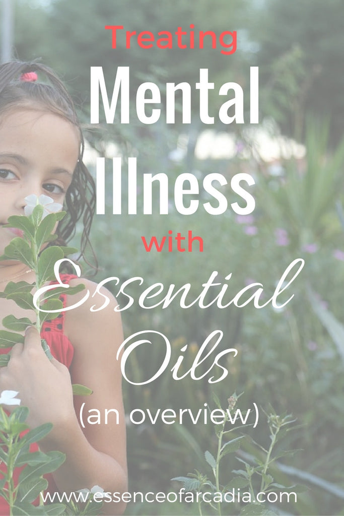 Treating Mental Illness with Essential Oils (an overview)