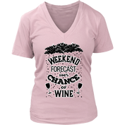 Weekend Forecast Wine Womens V-Neck T-Shirt for Wine Lovers- 50% OFF - My Passion Street