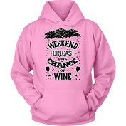 Weekend Forecast Wine Hoodie - 50% OFF Today!