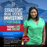 Strategic Real Estate Investing with Roberta