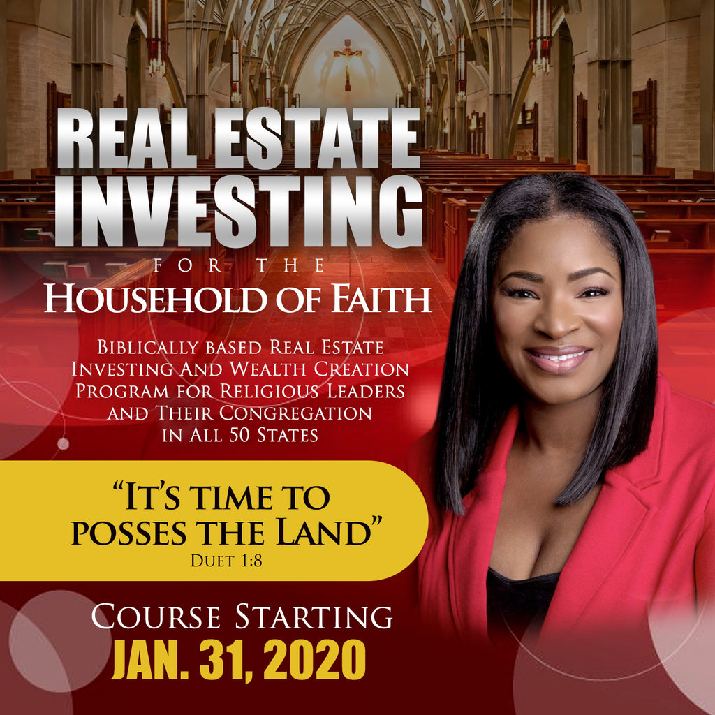 Real Estate Investing FOR the HOUSEHOLD of FAITH -  Group up to 5