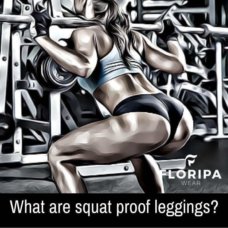 What are squat proof leggings?