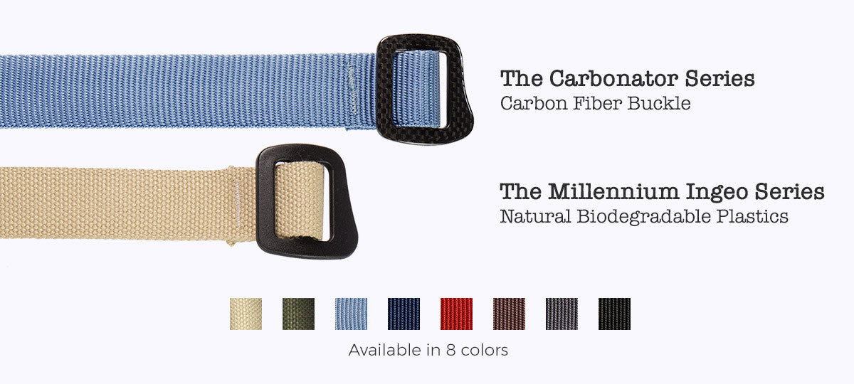 The Carbonator Series features a carbon fiber buckle. The Millennium Series features materials made from natural, biodegradable plastics. Available in 8 colors.
