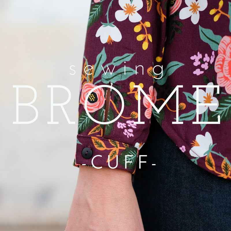 Sewing Brome- Sleeve Cuff Video Tutorial