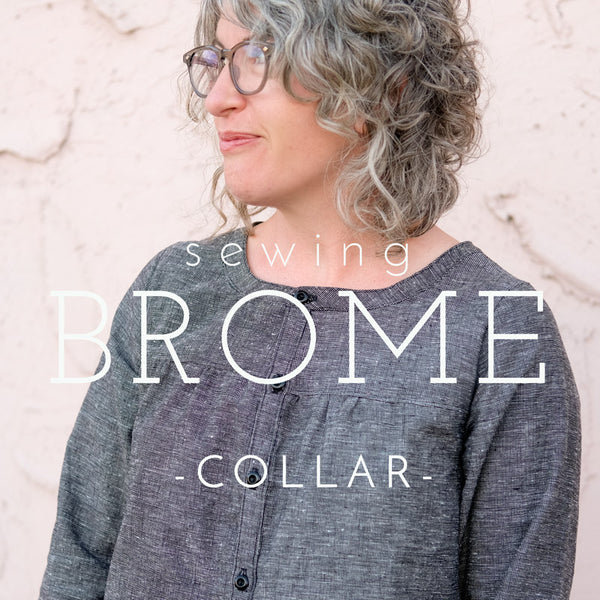 Sewing Brome- Collar Video Tutorial