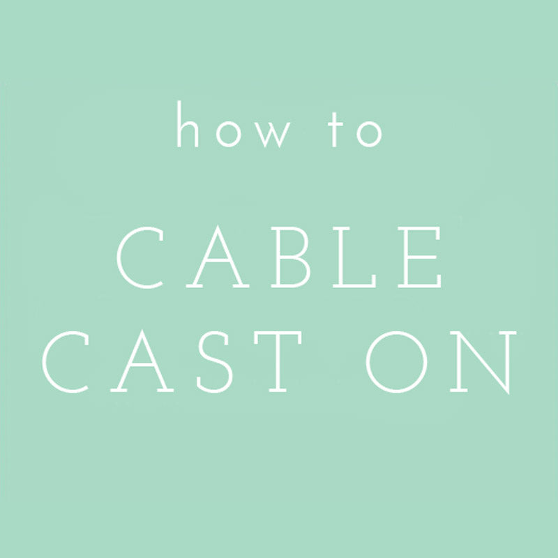 Video Tutorial: Cable Cast On