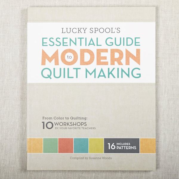 Essential Guide To Modern Quil
