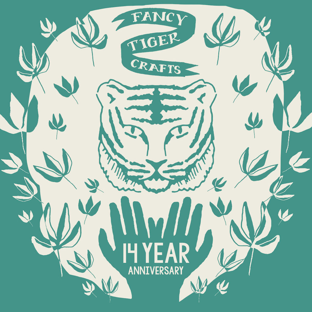 Fancy Tiger Crafts 14 year Anniversary
