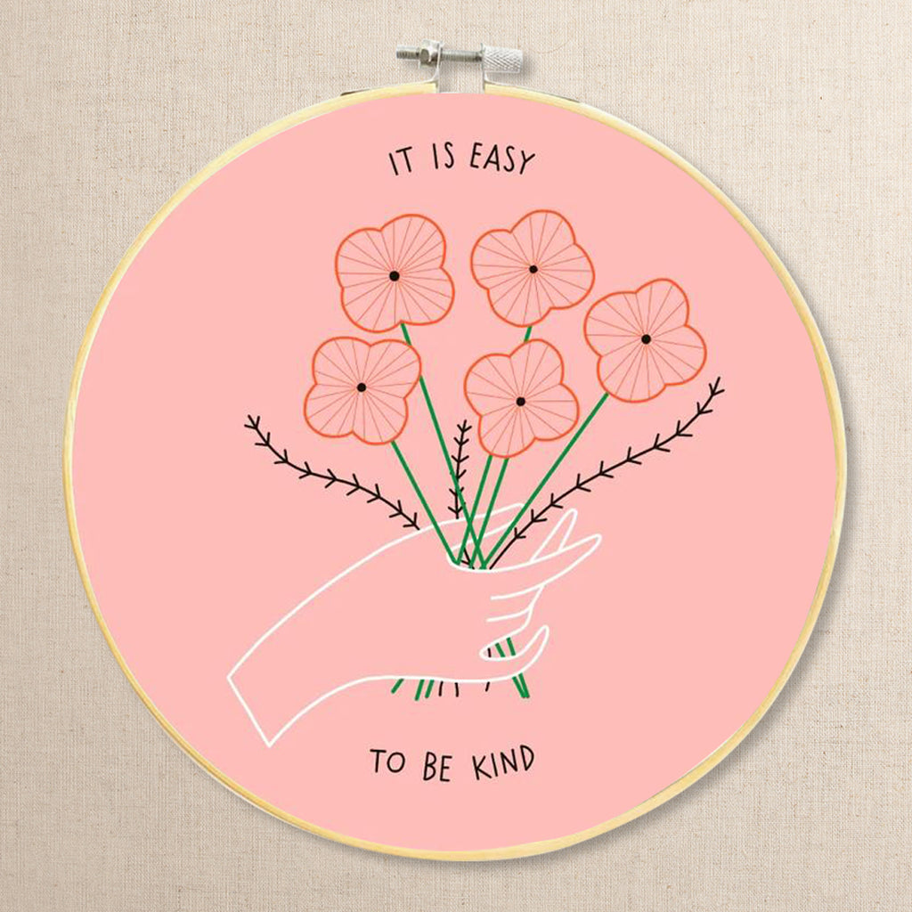 Easy to Be Kind Embroidery Kit