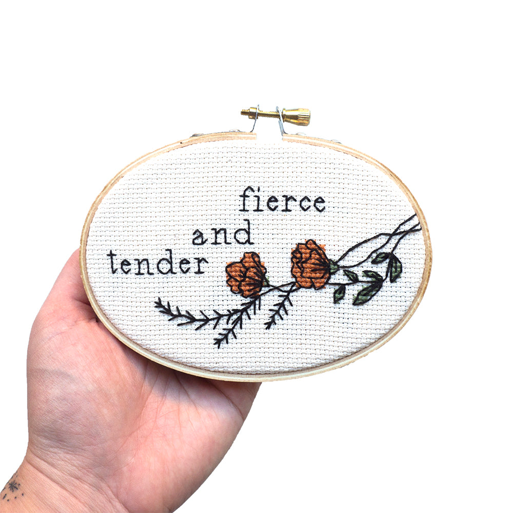 """Fierce and Tender"" Cross Stitch Kit"