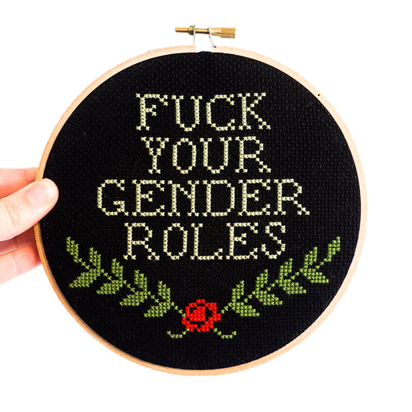 """F*ck Your Gender Roles"" Cross Stitch Kit"