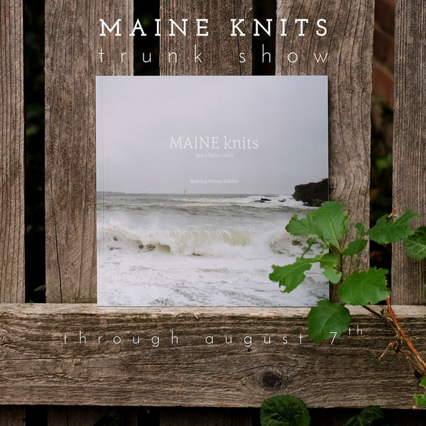 MAINE Knits Trunk Show