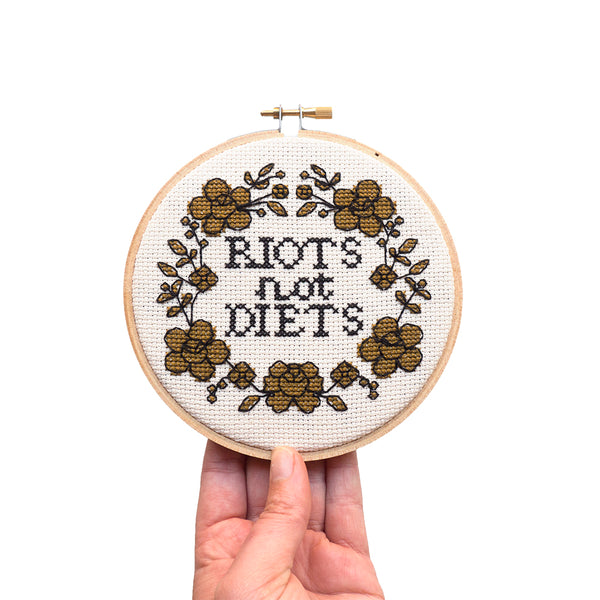 """Riots not Diets"" Cross Stitch Kit"