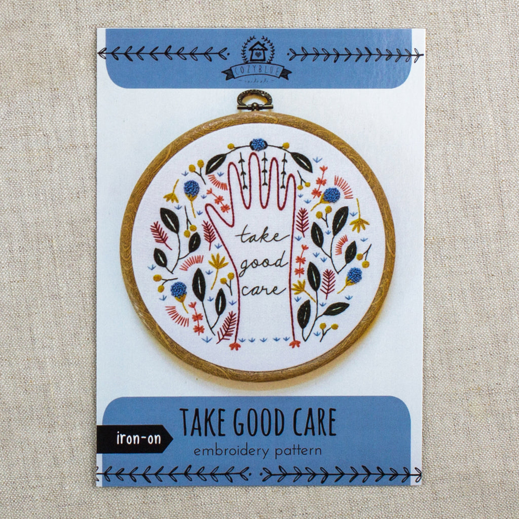 Take Good Care Embroidery Pattern